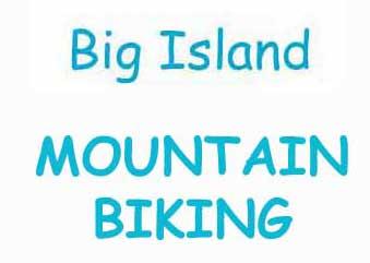 Big Island Mountain Biking