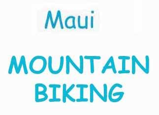 Maui Mountain Biking