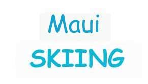 Maui Skiing